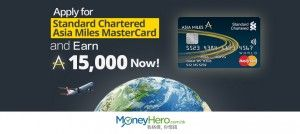 Apply for Standard Chartered Asia Miles MasterCard to Earn 15,000 Miles Now!
